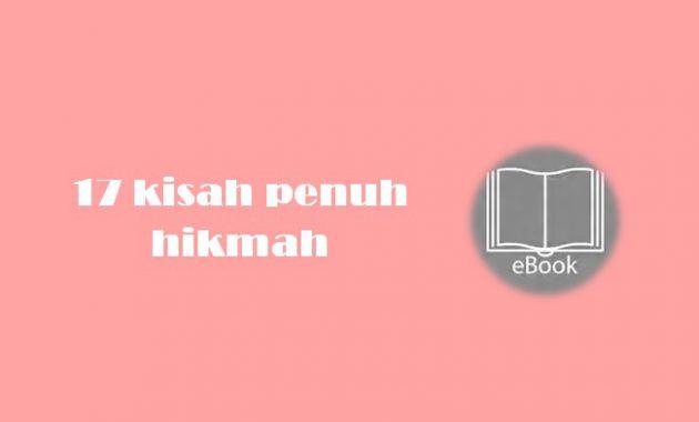 Ebook 17 kisah penuh hikmah