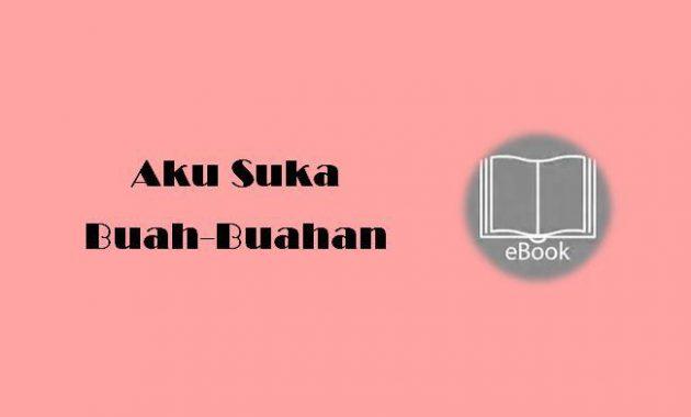Ebook Aku Suka Buah-Buahan