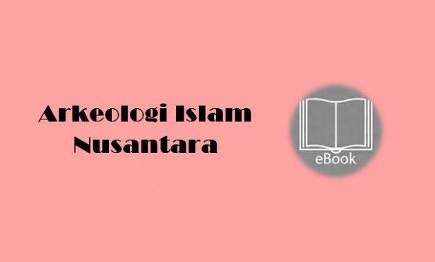 Ebook Arkeologi Islam Nusantara