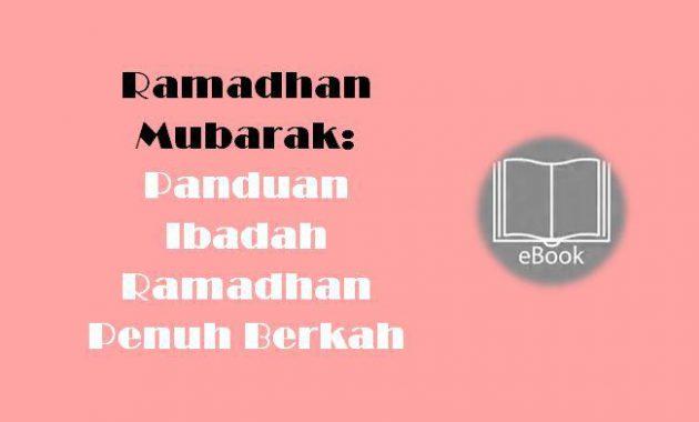 Ebook Ramadhan Mubarak Panduan Ibadah Ramadhan Penuh Berkah