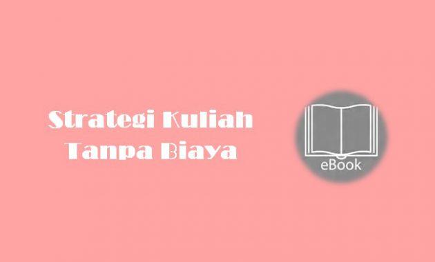 Ebook Strategi Kuliah Tanpa Biaya