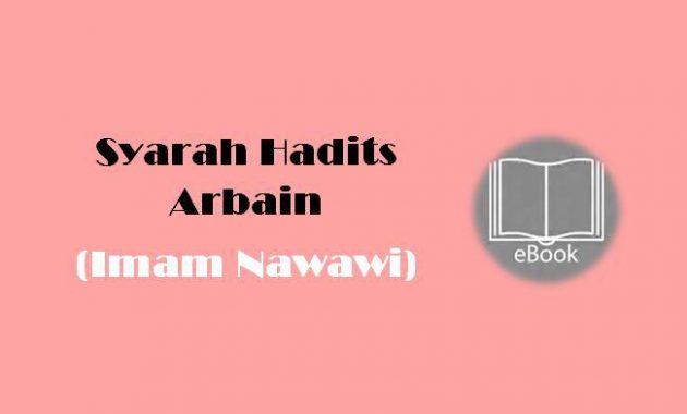 Ebook Syarah Hadits Arbain (Imam Nawawi)