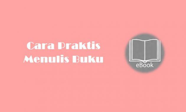 Ebook Cara Praktis Menulis Buku