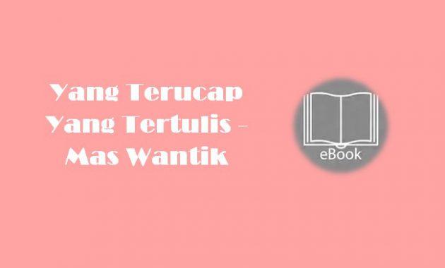 Ebook Yang Terucap Yang Tertulis - Mas Wantik
