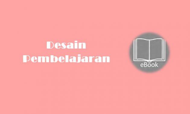 Ebook Desain Pembelajaran