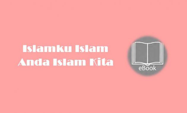 Ebook Islamku Islam Anda Islam Kita