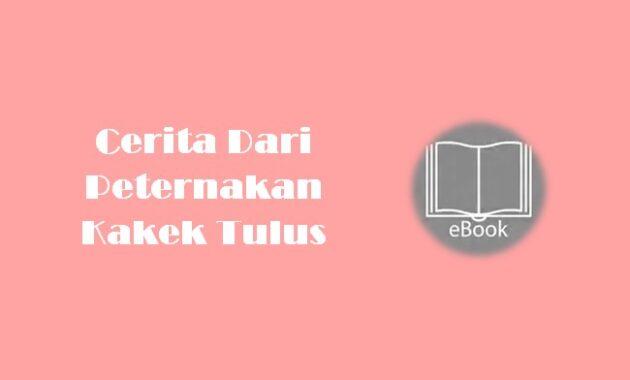 Ebook Cerita Dari Peternakan Kakek Tulus