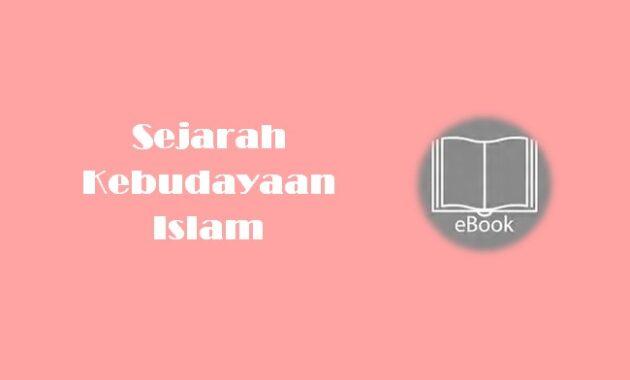 Ebook Sejarah Kebudayaan Islam