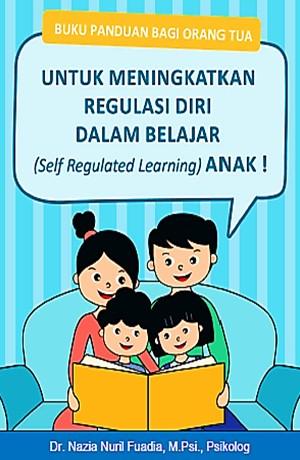Meningkatkan Regulasi Diri Dalam Belajar Anak Sampul Buku
