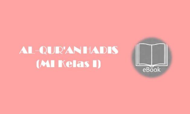 Ebook AL-QUR'AN HADIS (MI Kelas I)
