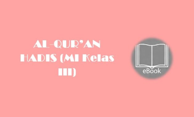 Ebook AL-QUR'AN HADIS (MI Kelas III)