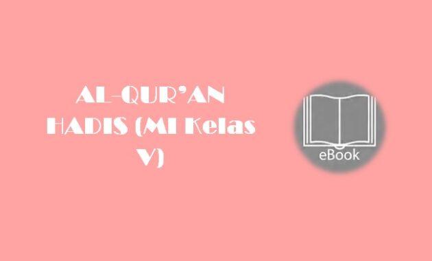 Ebook AL-QUR'AN HADIS (MI Kelas V)