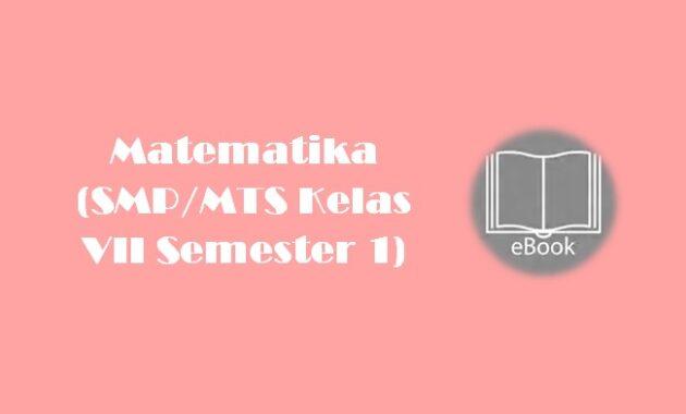 Ebook Matematika (SMPMTS Kelas VII Semester 1)