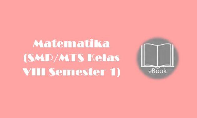 Ebook Matematika (SMPMTS Kelas VIII Semester 1)