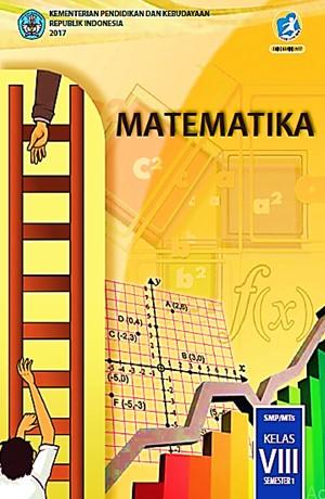 Matematika (SMP/MTS Kelas VIII Semester 1) Sampul Buku