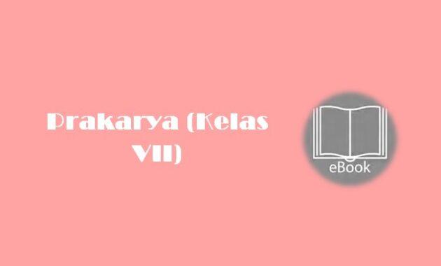 Ebook Prakarya (Kelas VII)