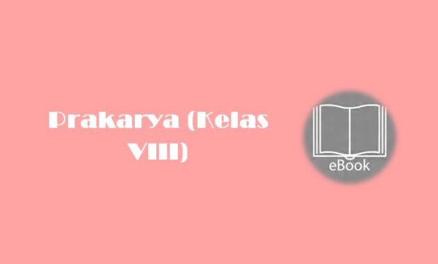 Ebook Prakarya (Kelas VIII)