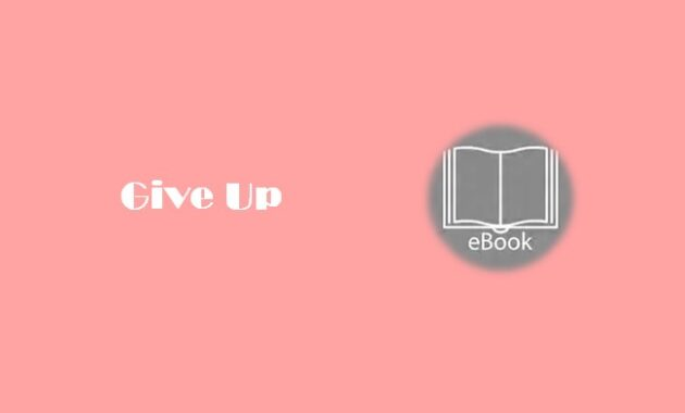 Ebook Give Up