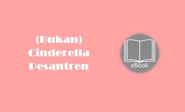 Ebook (Bukan) Cinderella Pesantren