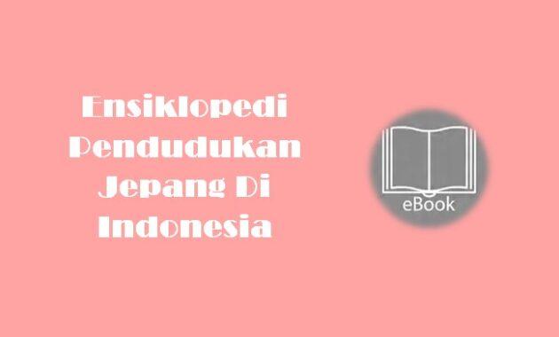 Ebook Ensiklopedi Pendudukan Jepang Di Indonesia