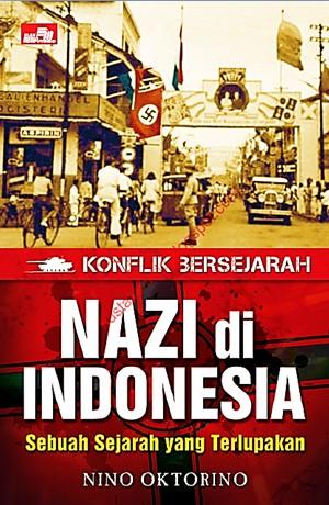 Nazi Di Indonesia_Sebuah Sejarah Yang Terlupakan Sampul Buku