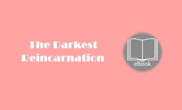Ebook The Darkest Reincarnation