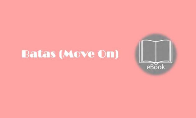 Ebook Batas (Move On)